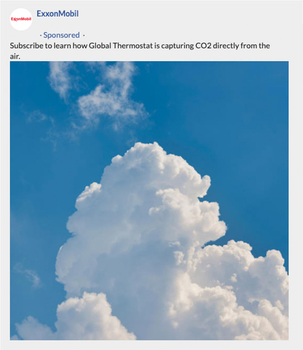 """A screengrab of a Facebook ad by ExxonMobil. It reads """"Subscribe to lear nhow Global Thermostat is capturing CO2 directly from the air"""". It is accompanied with by an image of clouds on a blue sky."""