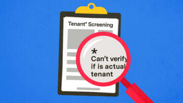 "An illustration of a tenant screening report, with a magnifying glass that reveals small print that reads, ""Can't verify if is actual tenant."""