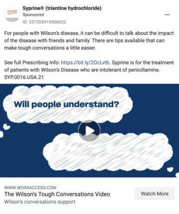 """A screenshot of a Facebook ad for """"Syprine"""". The ad reads """"For people with Wilson's disease, it can be difficult to talk about the impact of the disease with friends and family"""""""
