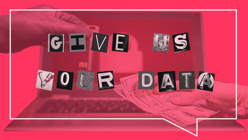 Image of a gloved hand exchanging a key for cash, with ransome-style cutout letters over the top saying GIVE US YOR DATA